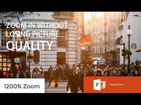 Enlarge or Zoom In Images / Pictures  Without Losing Quality | PowerPoint 2016 Tutorial