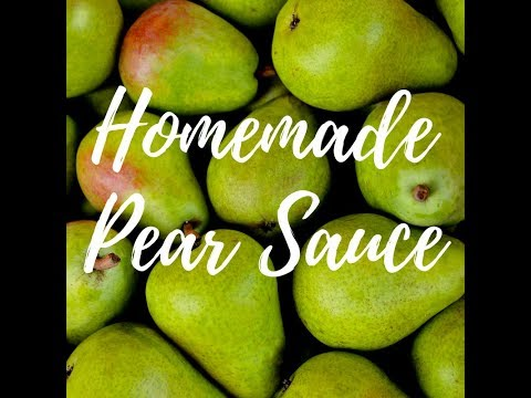Quick and Easy Homemade Pear Sauce and Water Bath Canning!