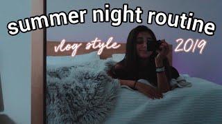summer night routine 2019