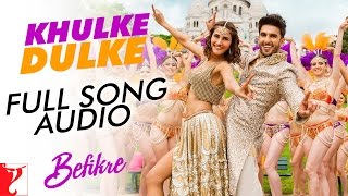 Khulke Dulke - Full Song Audio | Befikre | Gippy Grewal | Harshdeep Kaur | Vishal and Shekhar