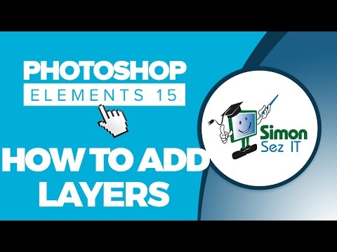 How to Add and Work With Layers in Adobe Photoshop Elements 15 - Part 2