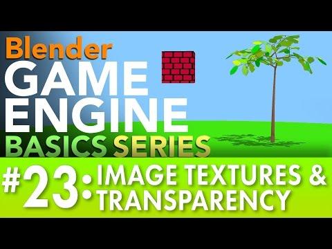 Blender Game Engine Basics Tutorial #23: Image Textures & Transparency #b3d #gamelogic
