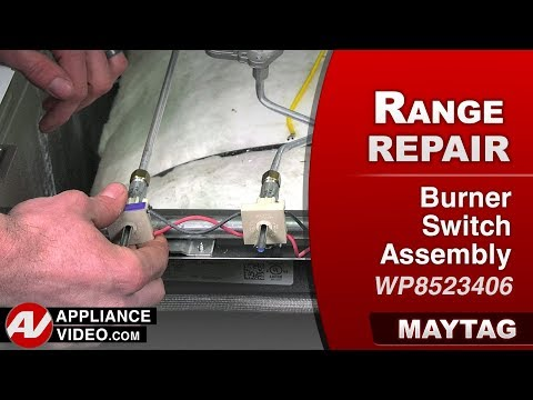 Maytag Range - Oven - Burner Switch Assembly - Diagnostic & Repair