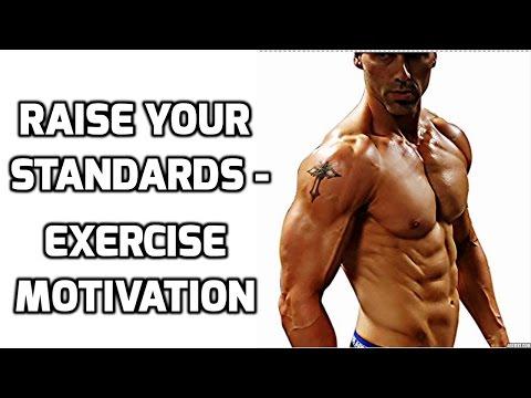 Raise Your Standards - Exercise Motivation | Bodyweight Exercises