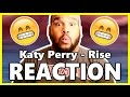 Katy Perry Rise Reaction