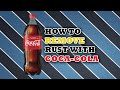 Does Coke Take off Rust