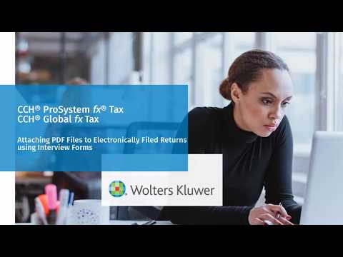CCH® ProSystem fx® / Global fx Tax: Attaching a PDF to an Electronically Filed Return