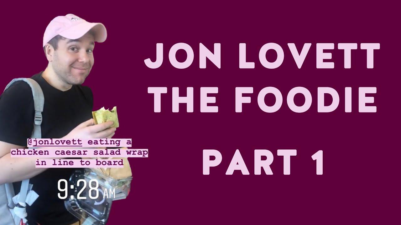 Jon Lovett: The Foodie | Part 1