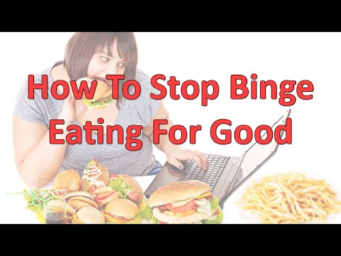 10 Ways To Stop Binge Eating For Good and Lose Weight