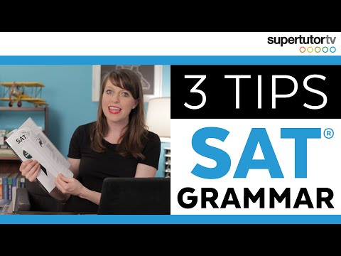 SAT Grammar Tips: Crush the Writing and Language Section of the Test!