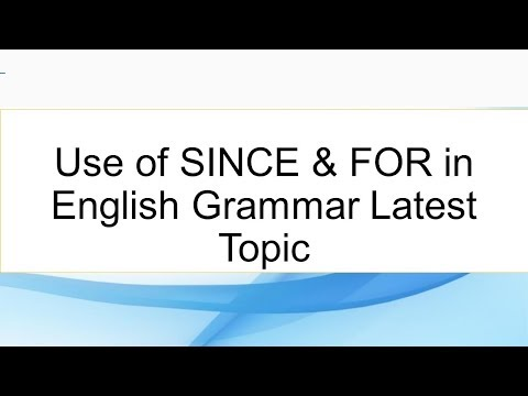 Use of SINCE & FOR in English Grammar Latest Topic   Urdu & Hindi Latest