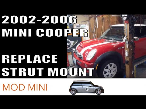 How to Replace Torn Strut Mount -  MINI Cooper 2002-2006 R50-R53