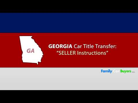 Georgia Title Transfer SELLER Instructions