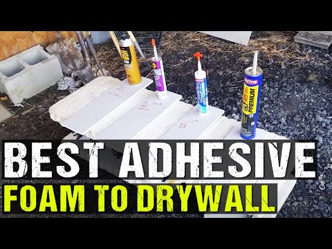 What is Best adhesive for adhering foam to drywall