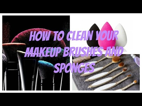 How To Properly Clean Your Artis and Makeup Brushes and Beauty Sponges