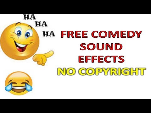 FREE COMEDY SOUND EFFECTS! - NON COPYRIGHTED SOUND EFFECTS!