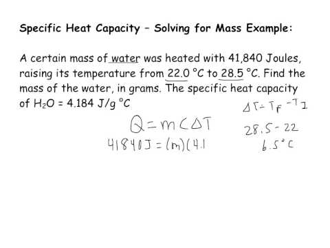 Specific Heat Capacity Short Example Solving for Mass