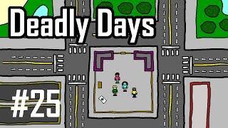 Deadly Days Episode 25