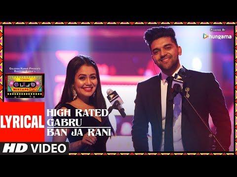 Xxx Mp4 LYRICAL High Rated Gabru Ban Ja Rani T Series Mixtape Punjabi Guru Randhawa Neha Kakkar 3gp Sex