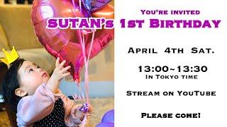 SUTAN's 1st Birthday