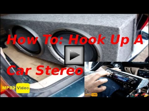 How To: Hook Up A Car Stereo System