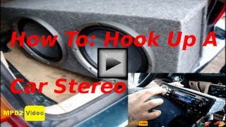 How To Hook Up A Car Stereo System