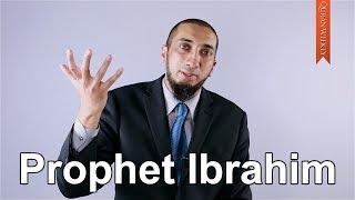 Prophet Ibrahim - Nouman Ali Khan - Quran Weekly