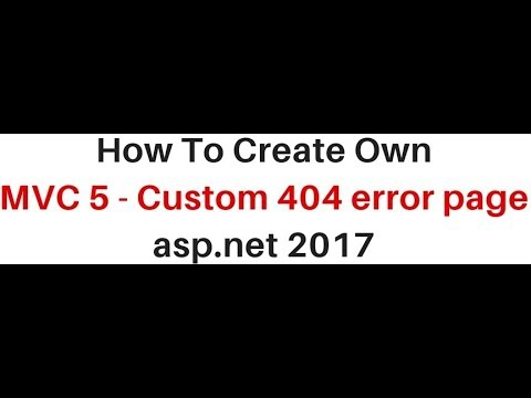 How to create mvc 404 custom error page asp.net 2017