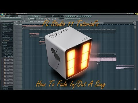 How To Fade In/Out A Song In FL Studio 11 or 10