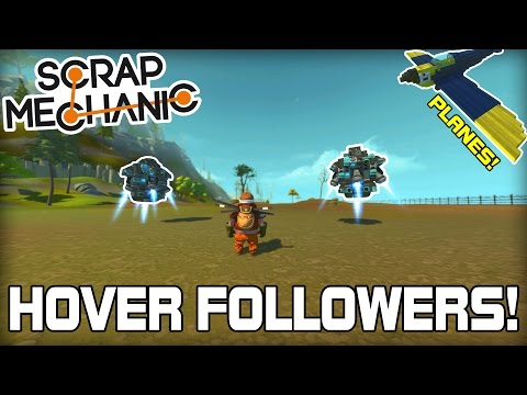 Hovering Follower AI, Planes & More! Viewer Creations! (Scrap Mechanic #112)