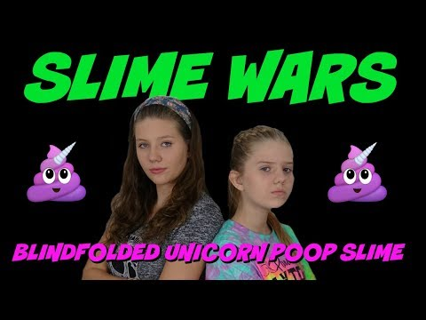 SLIME WARS BLINDFOLDED UNICORN POOP|| Taylor and Vanessa