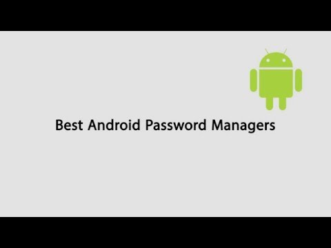 Top 5 Android Password Managers