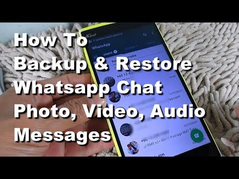 How to Backup & Restore Whatsapp Chats, photo, video, audio, document Android Mobile Phone