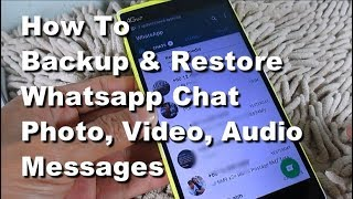 Download How to Backup & Restore Whatsapp Chats, photo, video, audio, document Android Mobile Phone