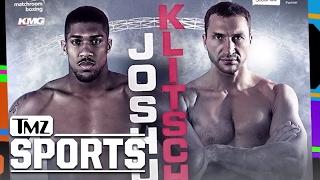 The Anthony Joshua vs Wladimir Klitschko Fight Will Be Epic!   TMZ Sports