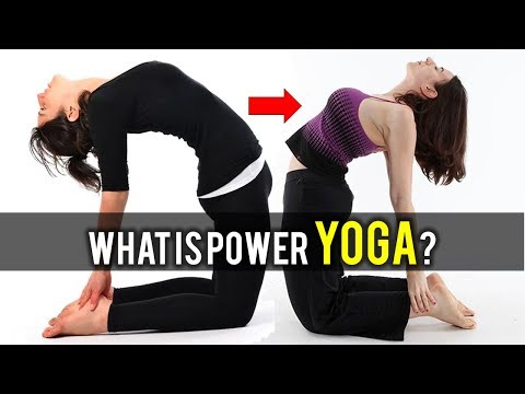 What is Power Yoga ? |  Power Yoga for Weight Loss and Burning Fat