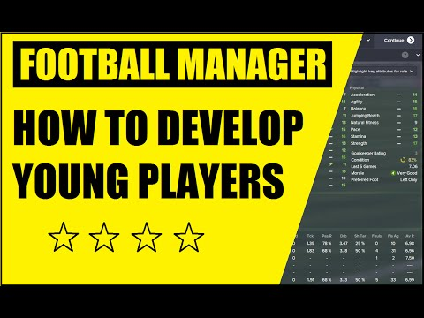Football Manager how to Develop Young Players