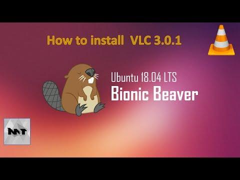 How to install VLC 3.0.1 on Ubuntu 18.04