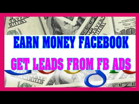 How To Create Lead Ads On Facebook To Earn Money Fast 2018 - 2019