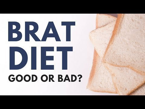 Is The BRAT Diet Good for You?