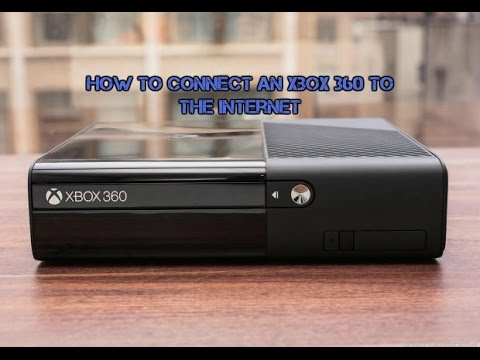 How to connect your Xbox 360 to the internet! | Plus things you can do with it.