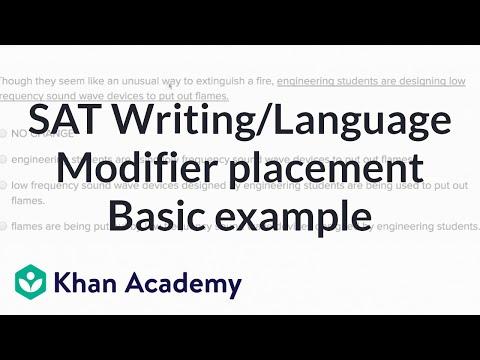 Writing: Modifier placement — Basic example | Writing & Language | SAT | Khan Academy