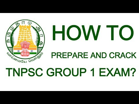 How to Prepare and Crack TNPSC Group 1 Exam?