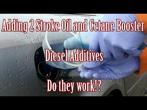 2 Stroke Oil and Cetane added into my fuel!? Talking Diesel Fuel Additives