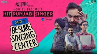How To Become a Hit Punjabi Singer - Part 1 | Be Sure Singing Centre | Troll Punjabi