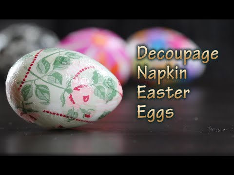 How To Make DIY Decoupage Easter Eggs With Napkins