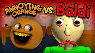 Annoying Orange vs Baldi (AO takes Baldi