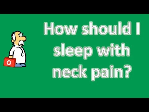 How should I sleep with neck pain ? | Health For All