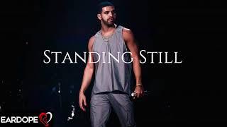Drake - Standing Still ft. 6LACK *NEW SONG 2018*