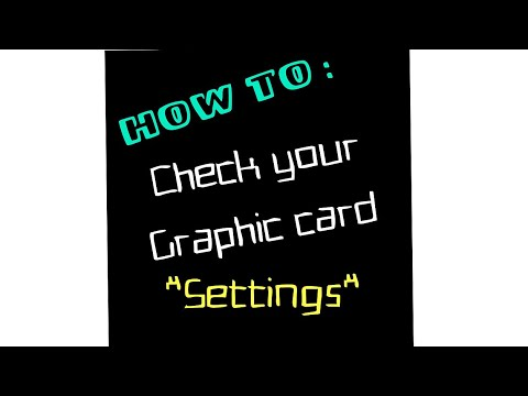how to check graphic card settings( Windows 8)